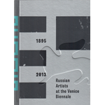 Russian Artists at the Venice Biennale, 1895-1913